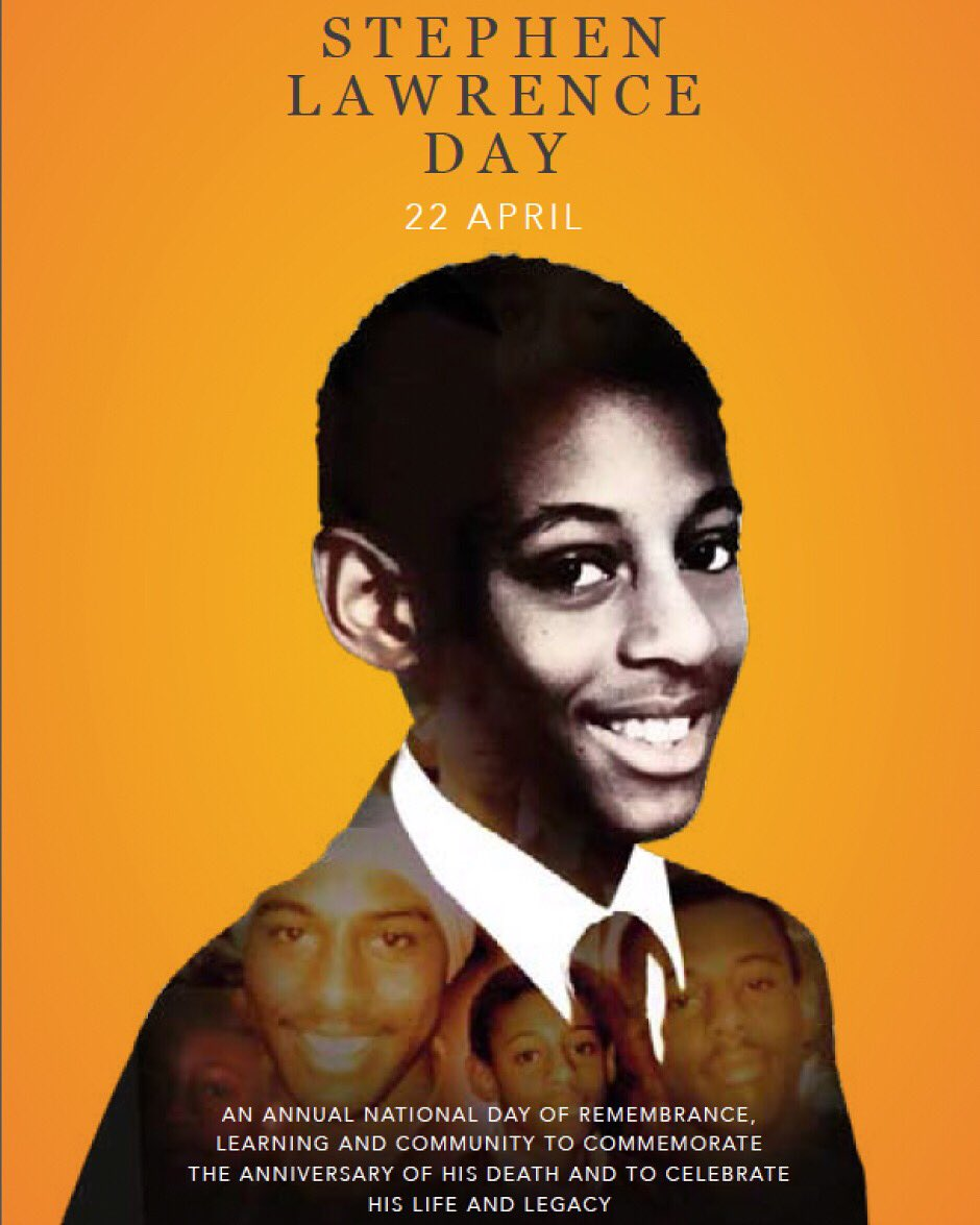 Stephen Lawrence Day 22nd April