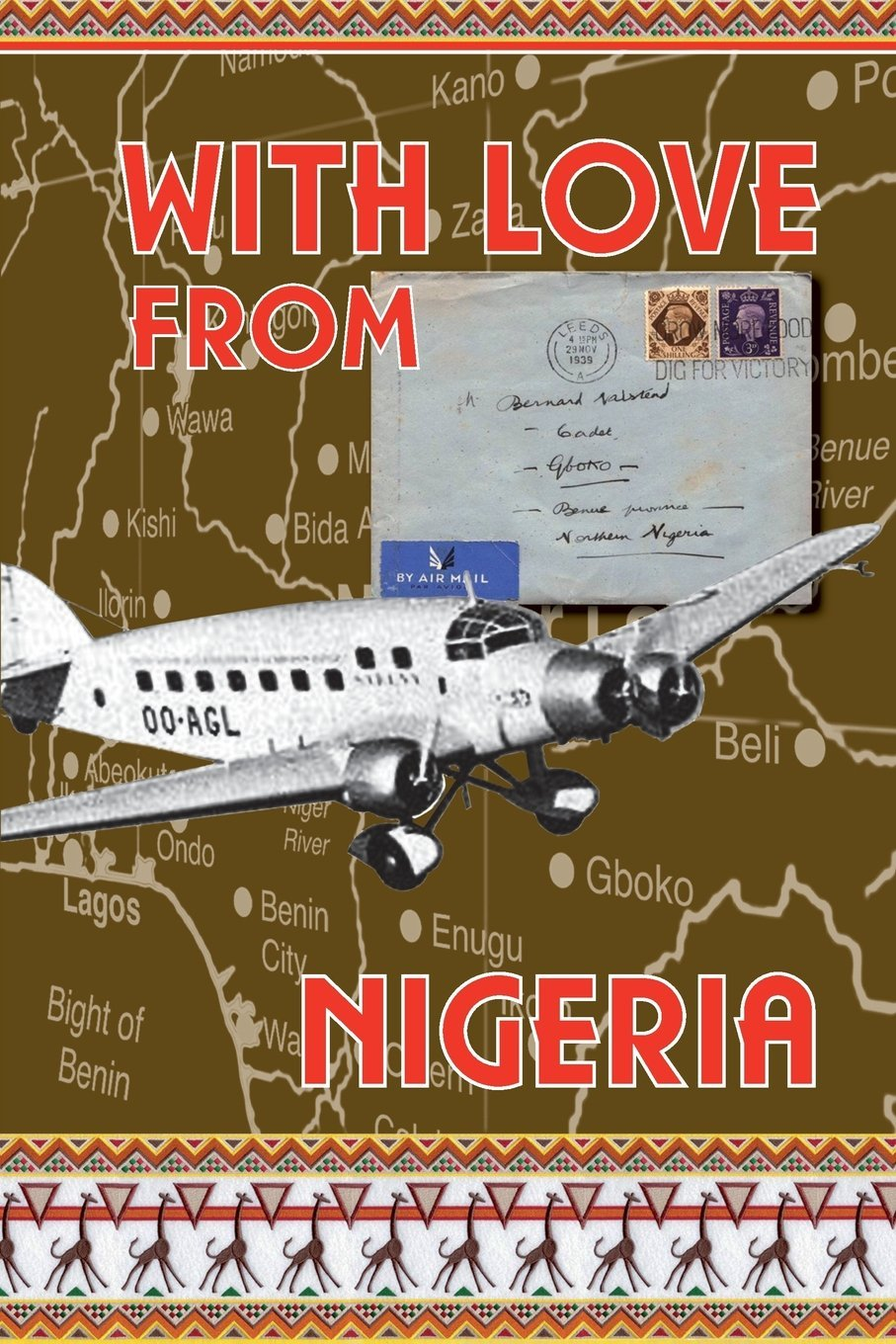 With Love from Nigeria Bernard Halstead