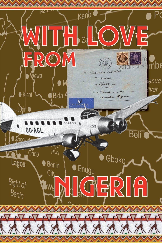 With Love from Nigeria Bernard Halstead