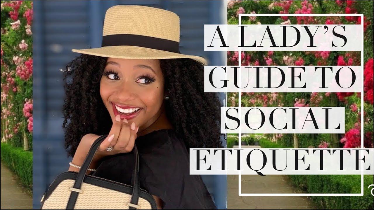 How to ALWAYS be FEMININE & CLASSY: SOCIAL ETIQUETTE TIPS   Table Manners Femininity for Black Women