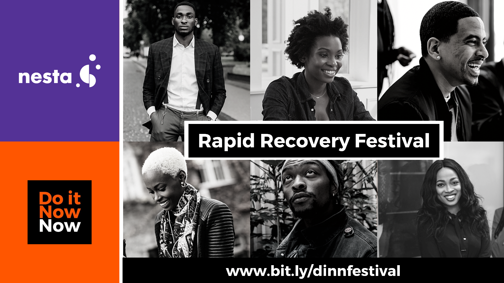 Rapid Recovery Festival: In Partnership With Do It Now Now And Nesta