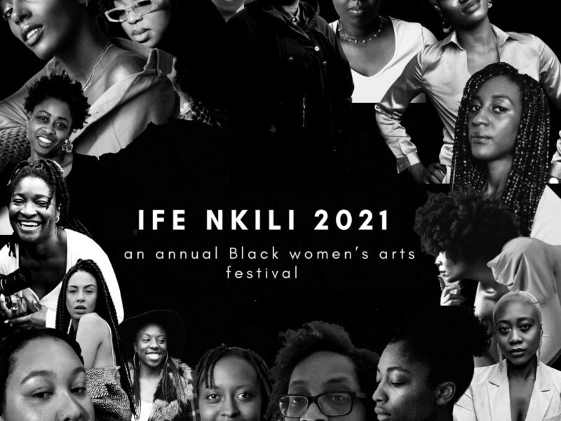 FE NKILI - The Annual Arts Festival Dedicated To Black Women Creatives